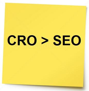 CRO > SEO